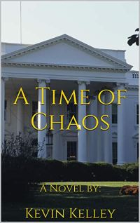 A Time of Chaos